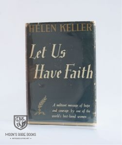 Let Us Have Faith - Signed by Helen Keller